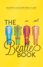 The Beatle Book by SurroundedByThorns
