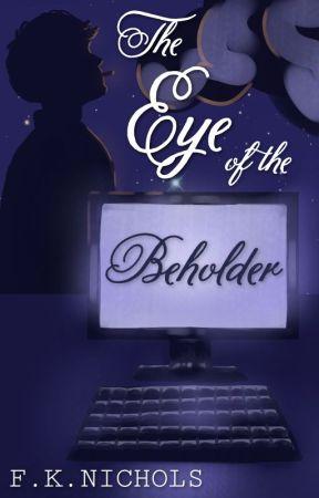 The Eye of the Beholder [boyxboy] by FKNichols17
