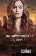 The Adventures of Lily Mirado by SkyReach