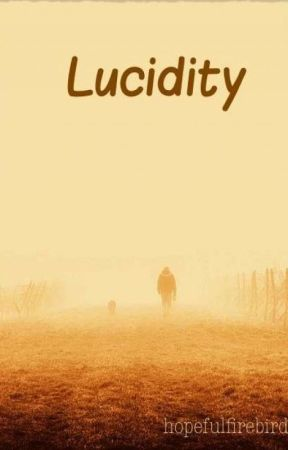 Lucidity - an applyfic by hopefulfirebird