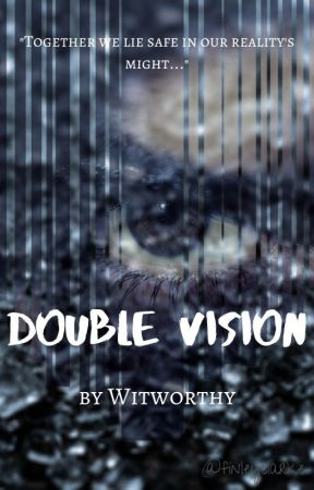 Double Vision (The Book Three in the Perspectives Anothologies) by Witworthy