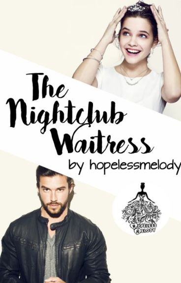 The Nightclub Waitress [Book1 ★]