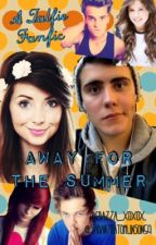 Away For The Summer +•~A Zalfie Fanfic~•+ by 1800-IAMTRASH