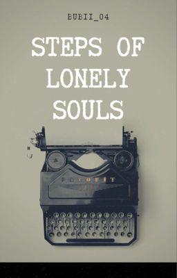 Đọc truyện Steps of lonely souls - Bước chân của những tâm hồn cô đơn