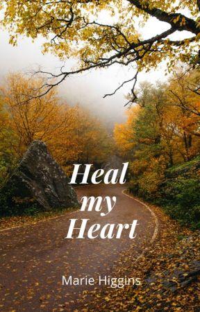 Heal My Heart by MarieHiggins
