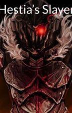 Hestia's Slayer by AgentTorterra04