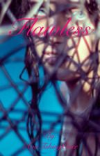 Flawless (Discontinued) by XhaotixAesthetica