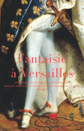 Fantaisie à Versailles by Edenmemories