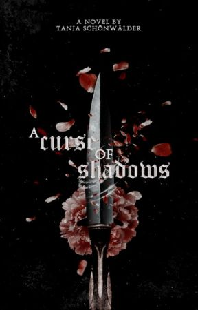 A Curse of Shadows by stuermische