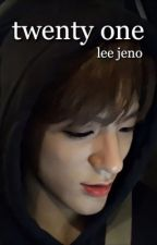 twenty one | lee jeno (SEQUEL) by ilyhyunjins
