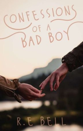 Confessions of a Bad Boy // Slowly Editing by rheaday97