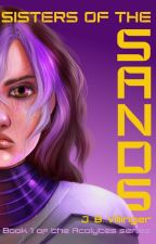 Sisters of the Sands - QUADRILOGY by JamesVillinger