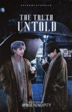 The Truth Untold | KTH by -minserendipity
