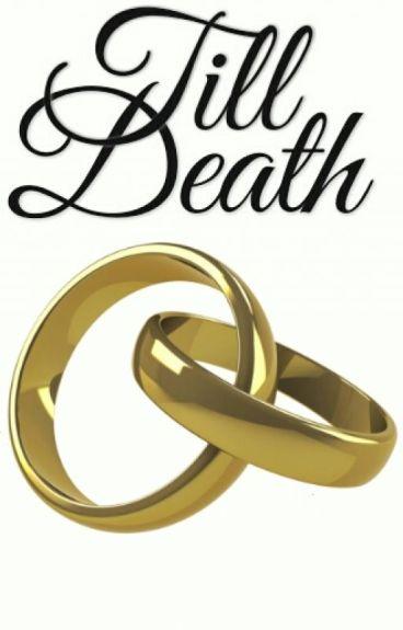 Till Death (Quadrilogy) (August Alsina)