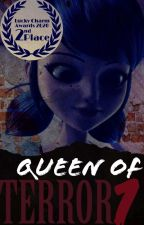 Queen of Terror by just_keep_writin