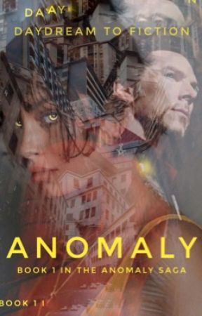 Anomaly by daydreamtofiction