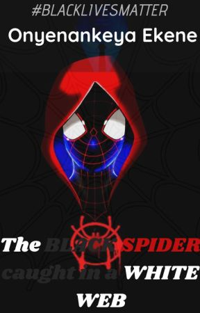 The BLACK SPIDER caught in a WHITE WEB by OnyenankeyaEkene