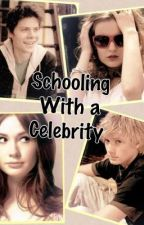 Schooling with a Celebrity by bookxgirl