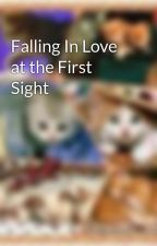 Falling In Love at the First Sight by msmong21
