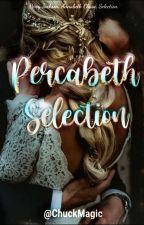 Percabeth's Selection by ChuckMagic