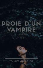 Proie d'un vampire by lauryn54