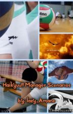 Haikyuu!! Manager Scenarios by lazy_Amane