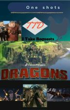 HTTYD one shots -  TDD Version  by The_Dance_Dragon