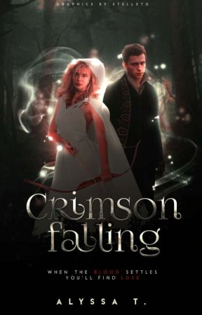 Crimson Falling =====》(COMING SOON) A Red-Riding Hood Retelling by incrediblestories2