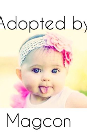 Adopted by magcon (Chloe's Story)
