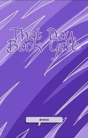 》That Day, Back Gate《- DISCONTINUED by drlmxt