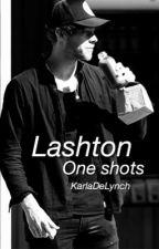 Lashton ☻ one shots by KarlaDeLynch