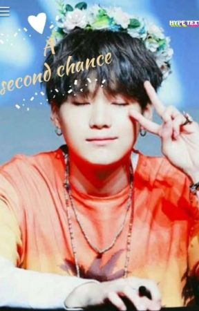 A second chance( Yoongi ff ) by bunmi67