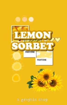 Lemon Sorbet | Graphic Shop [OPEN] by slytherrns