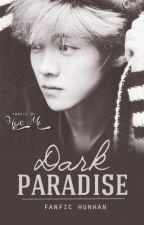 dark paradise ➳ hunhan by hunxohan