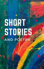 Short Stories & Poetry by -Taffie-