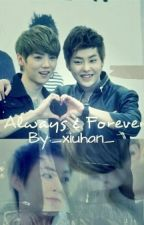Always & Forever by _xiuhan_