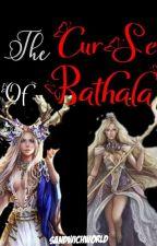 The Curse Of Bathala by SenoritaLavander