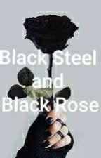Black Steel and Black Rose (Gajeel x reader) by ItameRedfox