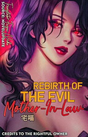Rebirth of The Evil Mother-In-Law by glamourlips