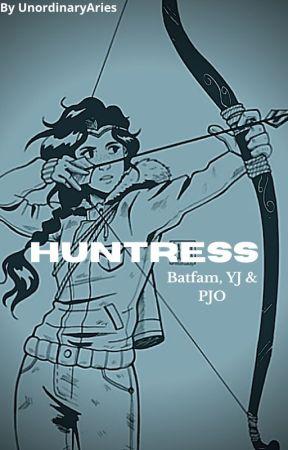 Huntress - Batfam & YJ & PJO by UnordinaryAries