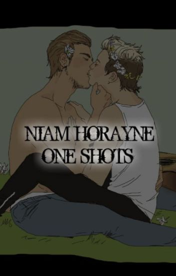 Niam Horayne One Shots