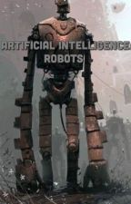 Artificial Intelligence: Robots by khueon