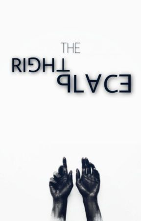 THE RIGHT PLACE by 4xtris