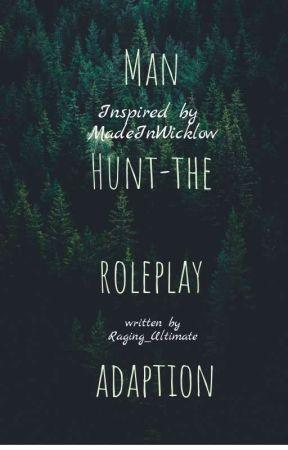 Man Hunt-Retelling by Raging_Ultimate