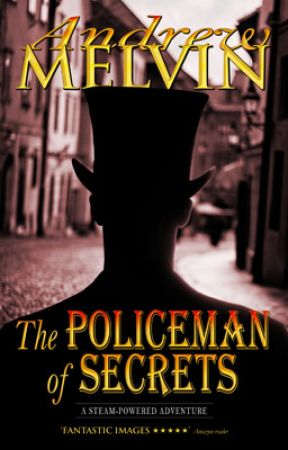 The Policeman of Secrets by AndrewMelvin