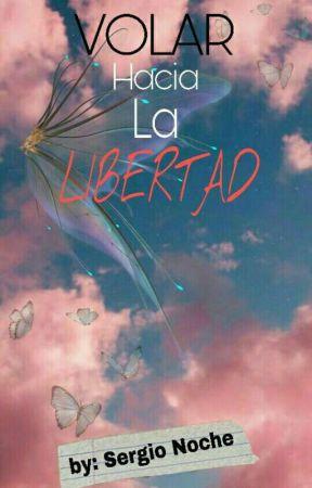 Volar Hacia La Libertad (En Proceso) by sergio_15061