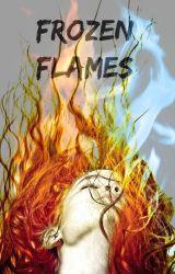 Frozen Flames by half-bad