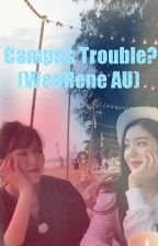 Campus Trouble? (WenRene)  by honeysleepysun
