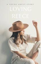 Loving Reece by abnwrites