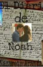 El Diario de Noah (Niall Horan) by nazaretharanda3